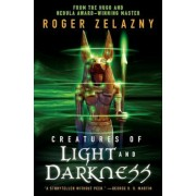 Creatures of Light and Darkness, Paperback