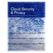 Cloud Security and Privacy - An Enterprise Perspective on Risks and Compliance (Mather Tim)(Paperback) (9780596802769)