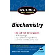 Schaum's Easy Outline of Biochemistry, Paperback/Philip W. Kuchel