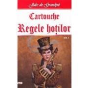 Cartouche regele hotilor vol.2 - Jules de Grandpre