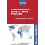 L`enseignement du francais langue etrangere
