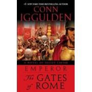 Emperor: The Gates of Rome: A Novel of Julius Caesar, Paperback/Conn Iggulden