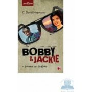 Bobby and Jackie - O poveste de dragoste - C. David Heymann