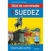 Ghid de conversatie roman-suedez (editia a III-a)/Mihai Daniel Frumuselu