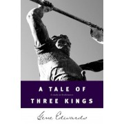 A Tale of Three Kings, Paperback