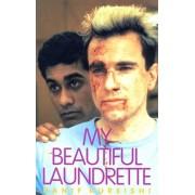 My Beautiful Laundrette, Paperback/Hanif Kureishi