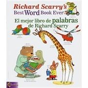 Richard Scarry's Best Word Book Ever/El Mejor Libro de Palabras de Richard Scarry, Paperback/Richard Scarry