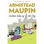 Further Tales of the City, Paperback/Armistead Maupin