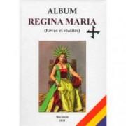 Album Regina Maria Reves et realites