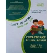 Comunicare in limba romana. Caiet de lucru. Clasa a II-a semestrul a II-a