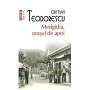 Medgidia, orasul de apoi (Top 10+)/Cristian Teodorescu