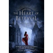 The Heart of Betrayal: The Remnant Chronicles: Book Two, Paperback
