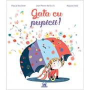 Gata cu pupicii/Pascal Bruckner Jean-Pierre Kerloc'h Mayana Itoïz