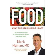Food: What the Heck Should I Eat', Hardcover/Mark Hyman