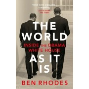 World As It Is. Inside the Obama White House, Paperback/Ben Rhodes