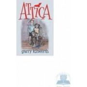 Attica - Garry Kilworth