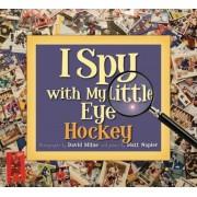 I Spy with My Little Eye Hockey, Hardcover