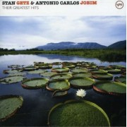 Stan Getz & Antonio Carlos Jobim - Their Greatest Hits (0602498454015) (1 CD)