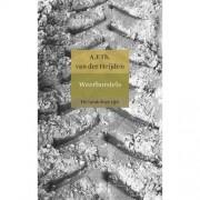 De tandeloze tijd: Weerborstels - A.F.Th. van der Heijden