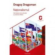 Nationalismul. Identitatea etnoculturala si proiectul elitelor