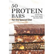 50 Protein Bars for the Special Diet: Gluten Free, Keto, Plant Based, and Much More, Paperback/Julia Chiles