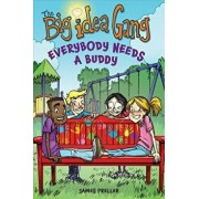 Everybody Needs a Buddy, Paperback/James Preller