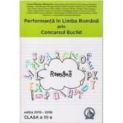 Performanta in Limba Romana prin Concursul Euclid cls 3 ed.2015-2016 - Laura-Roxana Alexandru