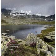 Romania - Muntii Retezat, Patrimoniu Natural Mondial