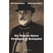 Protopop al Beiusului-Dr.Valeriu Hetco/Dorin Valeriu Domnuta si Valeriu George Domnuta