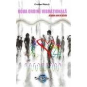 Noua Ordine Vibrationala - Cristian Raduta