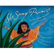 She Sang Promise: The Story of Betty Mae Jumper, Seminole Tribal Leader, Hardcover/J. G. Annino