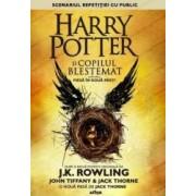 Harry Potter si copilul blestemat - J.K. Rowling John Tiffany Jack Thorne