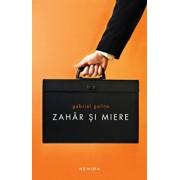 Zahar si miere/Gabriel Gafita
