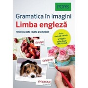 Limba engleza. Gramatica in imagini. Oricine poate invata gramatica!/***