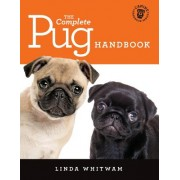 The Complete Pug Handbook: The Essential Guide for New & Prospective Pug Owners