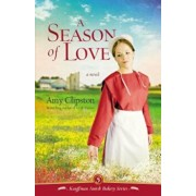 A Season of Love, Paperback/Amy Clipston