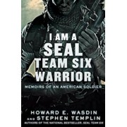 I Am a Seal Team Six Warrior: Memoirs of an American Soldier, Paperback/Howard E. Wasdin