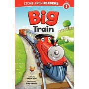 Big Train, Paperback/Adria Fay Klein