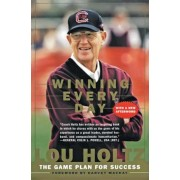Winning Every Day: The Game Plan for Success, Paperback