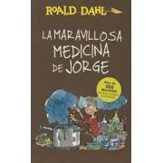 La Maravillosa Medicina de Jorge / George's Marvelous Medicine, Paperback/Roald Dahl