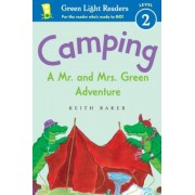 Camping: A Mr. and Mrs. Green Adventure, Paperback