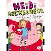 Heidi Heckelbeck and the Secret Admirer, Paperback/Wanda Coven