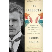 The Inkblots: Hermann Rorschach, His Iconic Test, and the Power of Seeing, Paperback