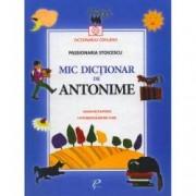 Mic dictionar de Antonime. Gramatica si poezii. Un indreptar pentru copii
