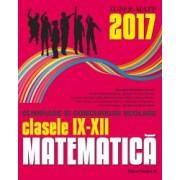 Matematica. Olimpiade si concursuri scolare 2017. Clasele IX-XII