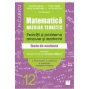 Matematica - Clasa 12 - Breviar teoretic filiera teoretica profilul real mate-info - Petre Simion