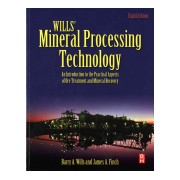 Wills' Mineral Processing Technology - An Introduction to the Practical Aspects of Ore Treatment and Mineral Recovery (Wills Barry A.)(Paperback) (9780080970530)