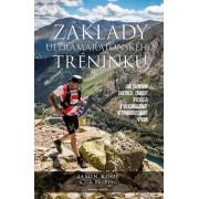 Základy ultramaratonského tréninku(Jason Koop)