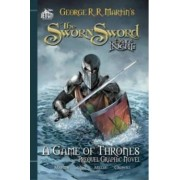 The Sworn Sword: The Graphic Novel by George R. R. Martin