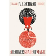 A Darker Shade of Magic, Paperback/V. E. Schwab